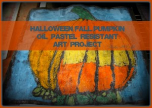 Fall Pumpkin Oil Pastel Resistant tutorial