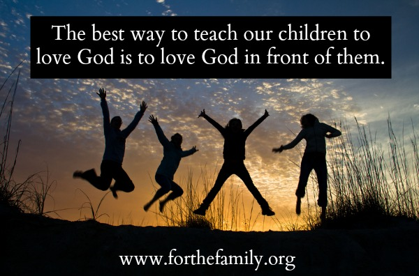 Teach Kids to Love God
