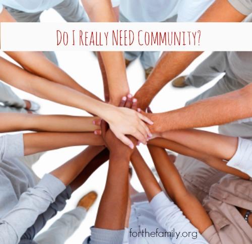 Do I Really Need Community?