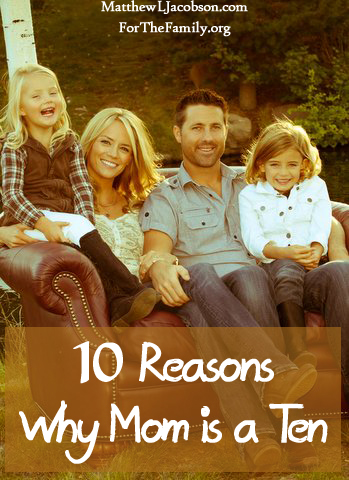 10 Reasons why mom is a ten[2]