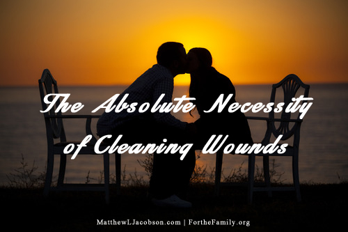 The Absolute Necessity of Cleaning Wounds