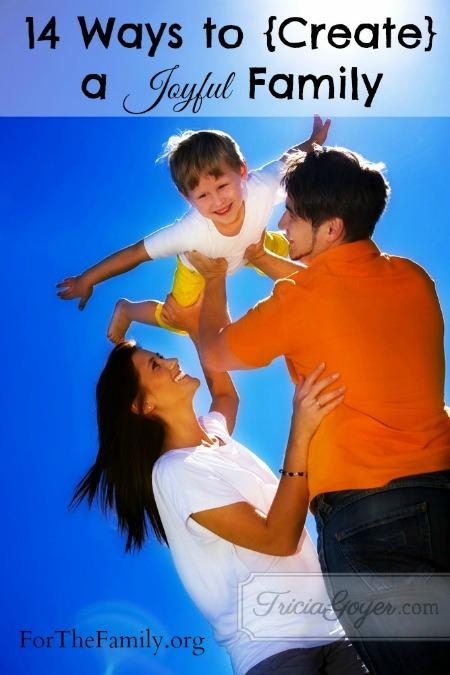 14 Ways to Create a Joyful Family