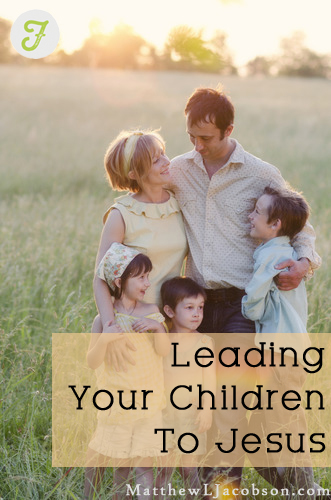 Leading Your Children to Jesus