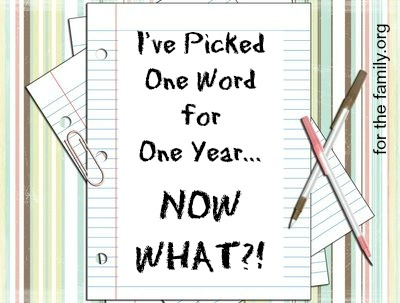 I've Picked One Word for One Year, Now What?