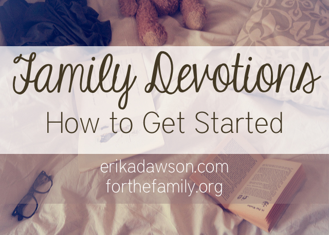 Family Devotions: How to get started