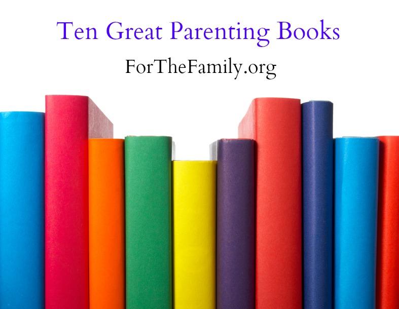 ten great parenting books