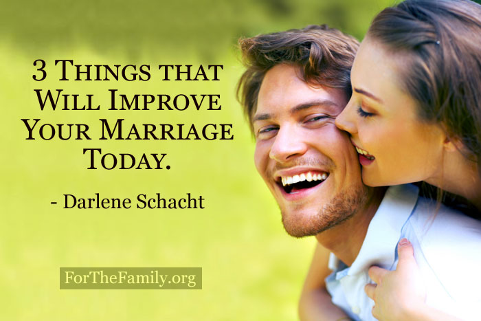 3 Things That Will Improve Your Marriage Today