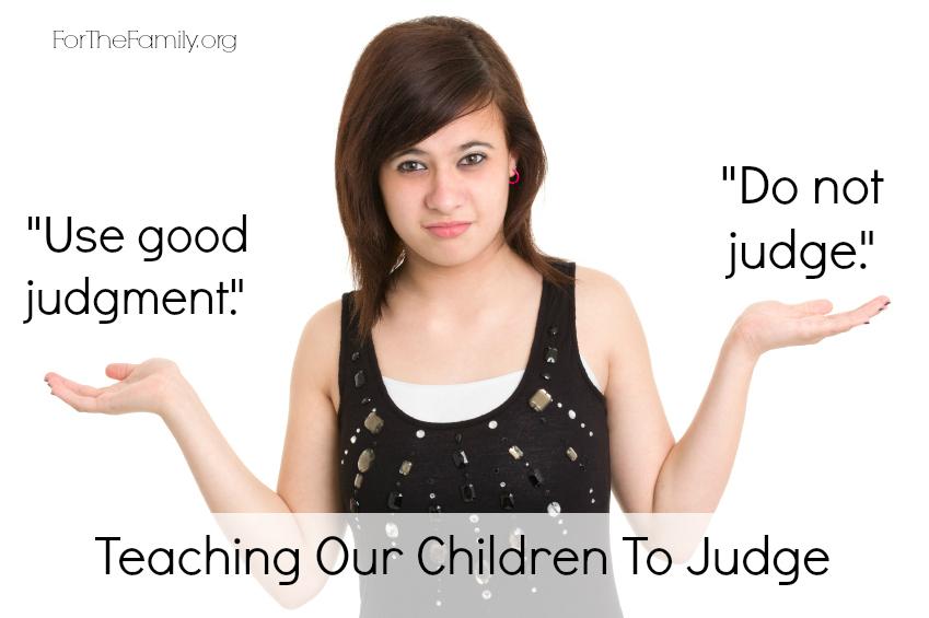 Teaching Children To Judge