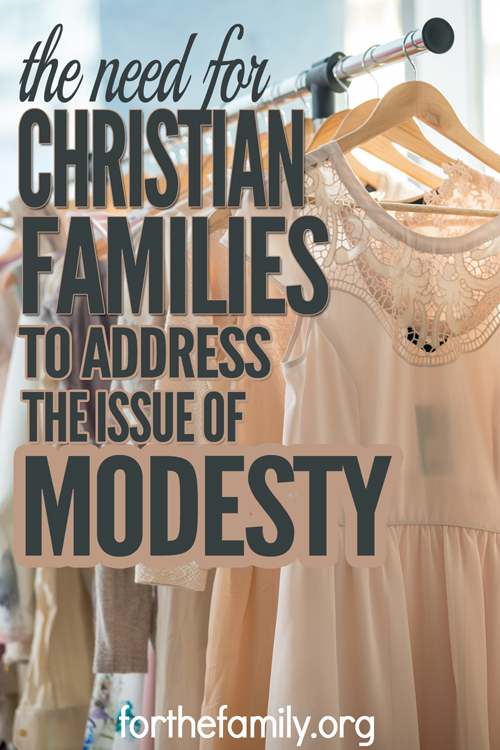 The Need for Christian Families to Address the Issue of Modesty - 500x750
