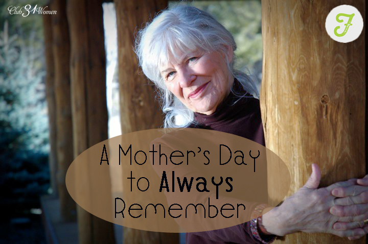 A Mother's Day to Always Remember