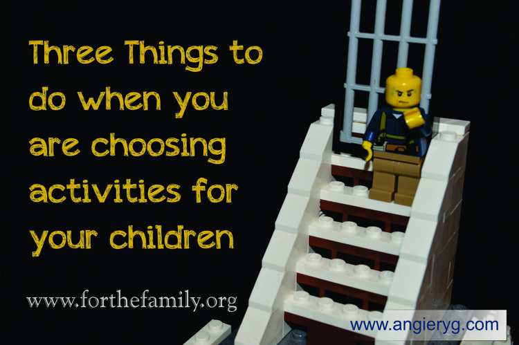 Three Things to Do When Choosing Activities for Your Children