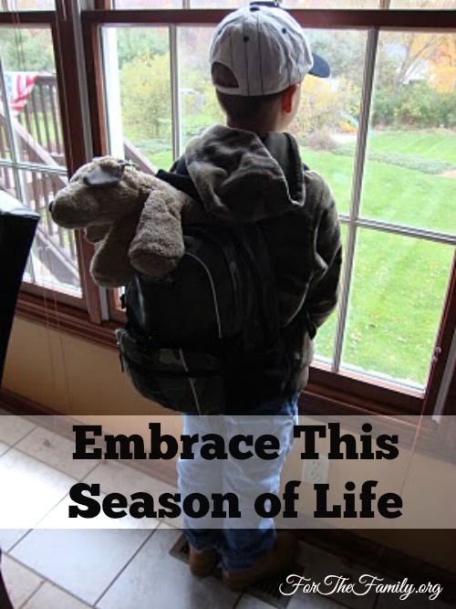 Embrace This Season of Life