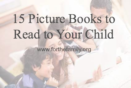 15 Picture Books to Read to Your Child