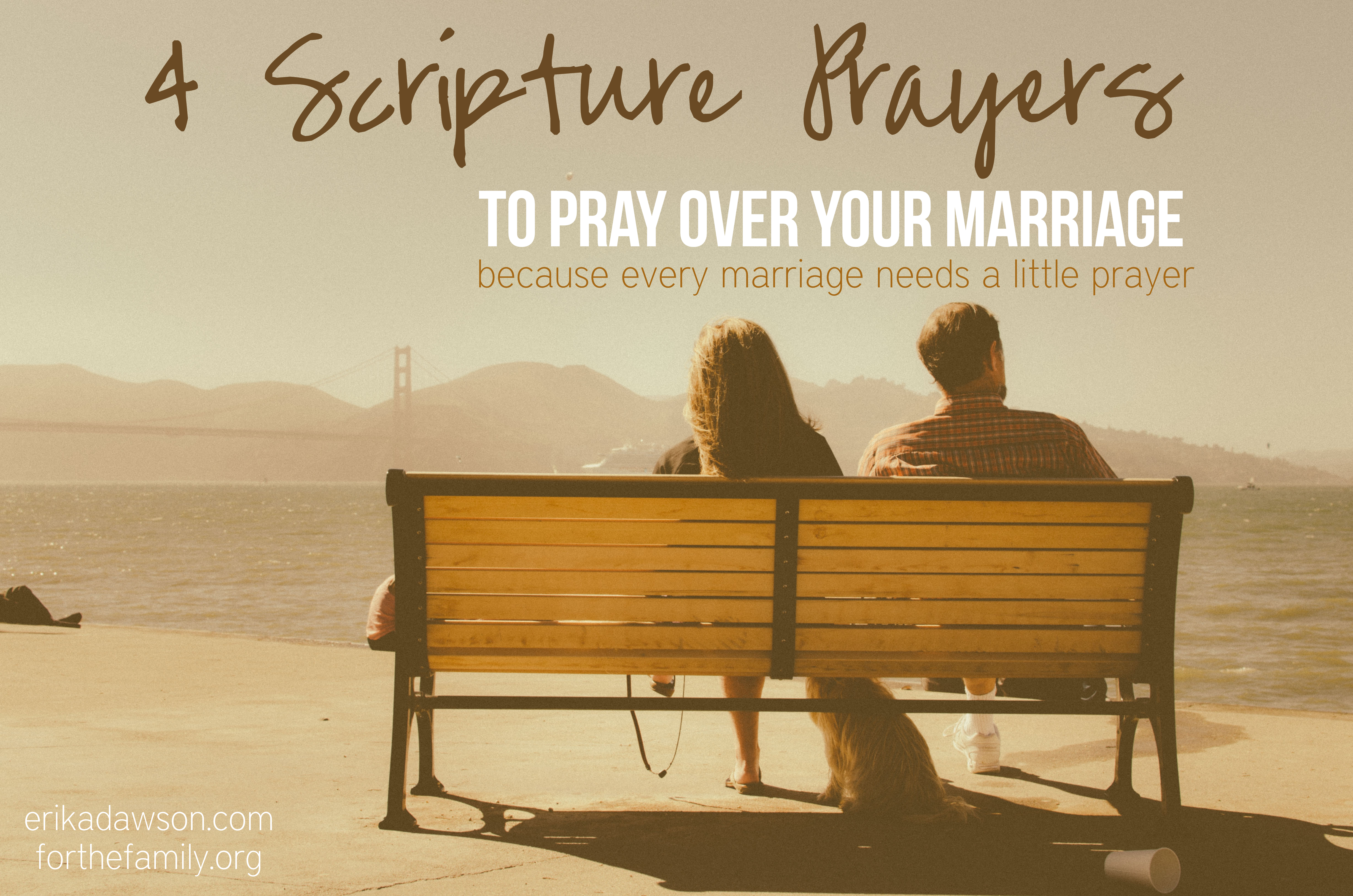 4 scriptures to pray for your marriage for the family