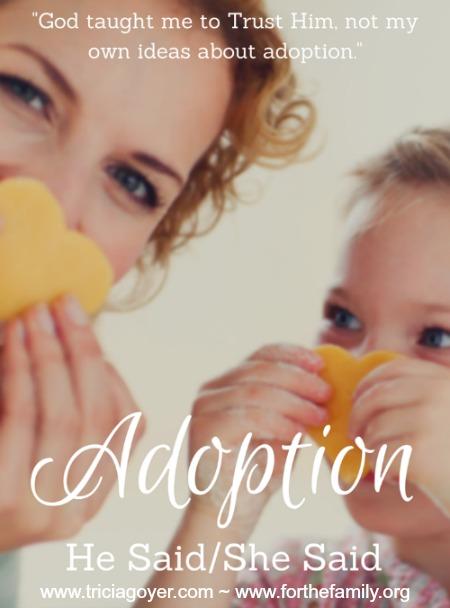 Adoption She Said For the Family