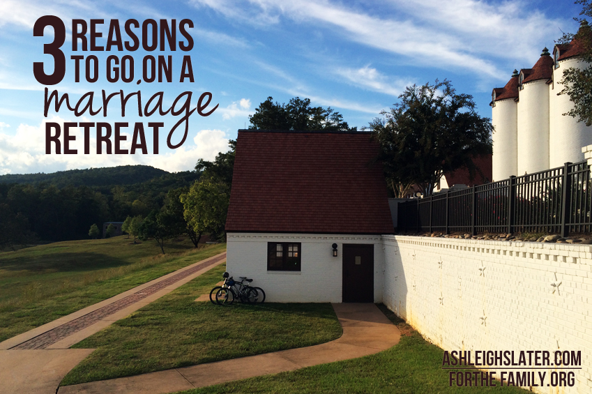 3 Reasons to Go on a Marriage Retreat