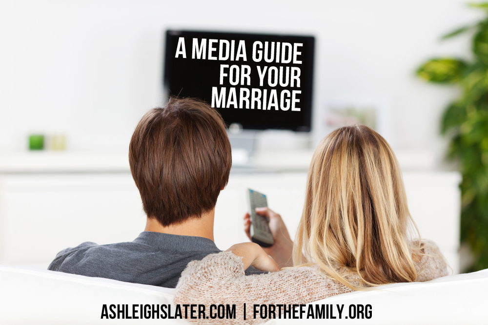 A Media Guide for Your Marriage