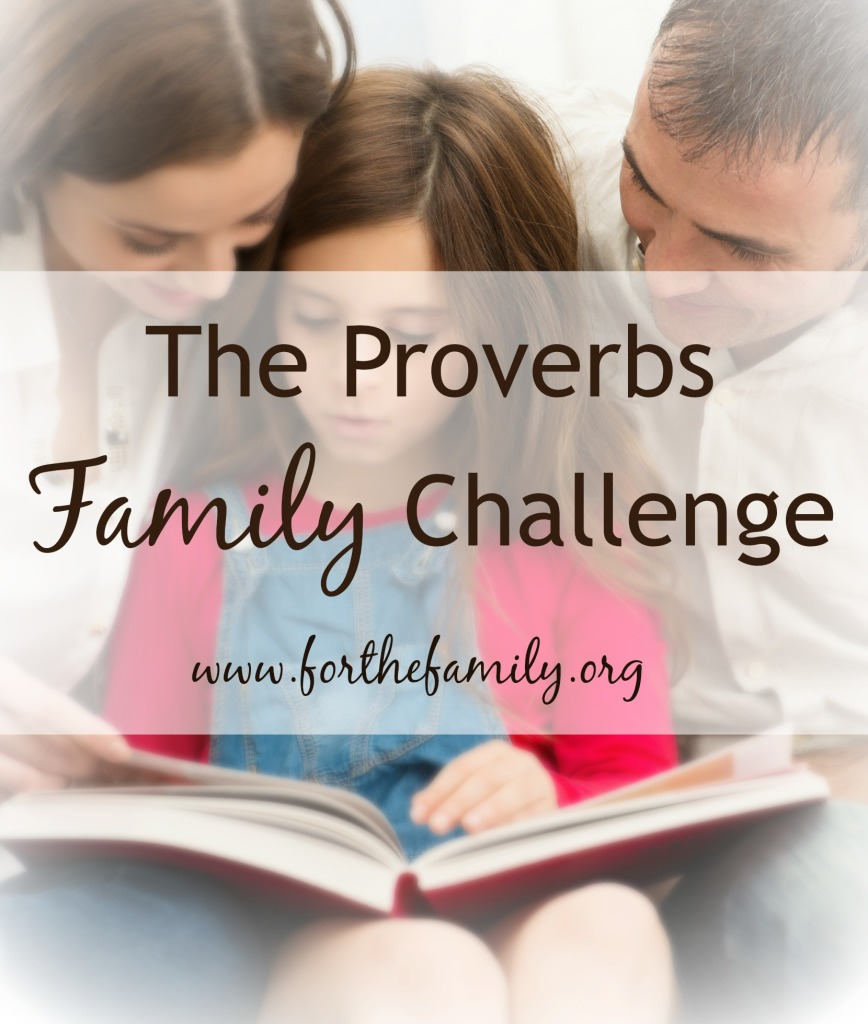 The Proverbs Family Challenge