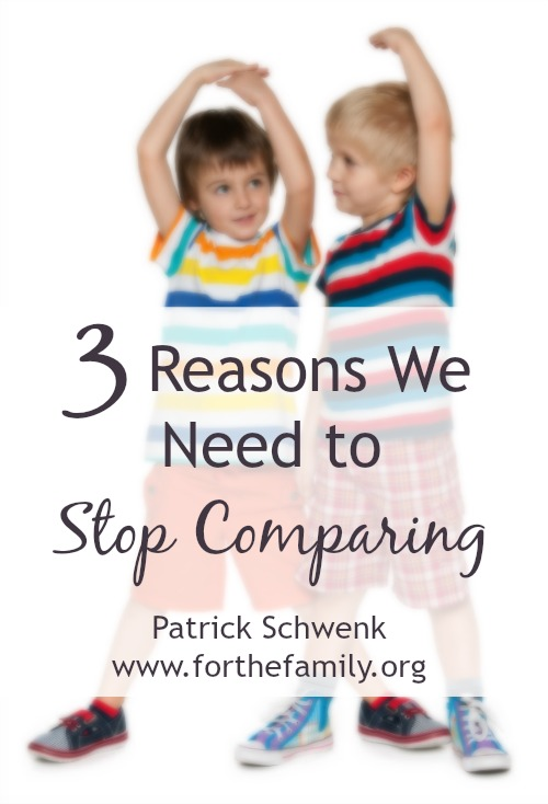 3 Reasons We Need to Stop Comparing For the Family