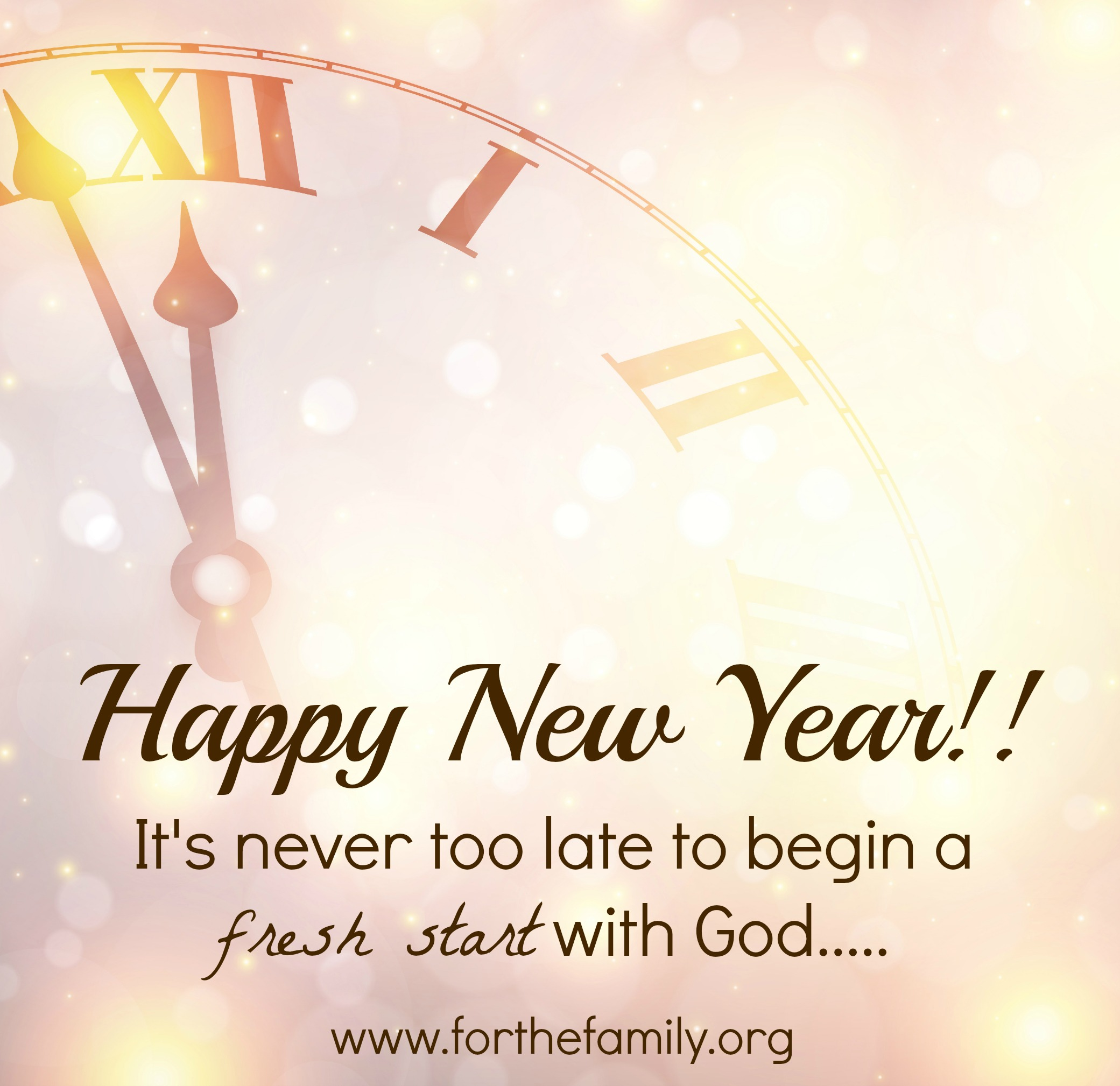 happy new year its never too late to begin a fresh start with god