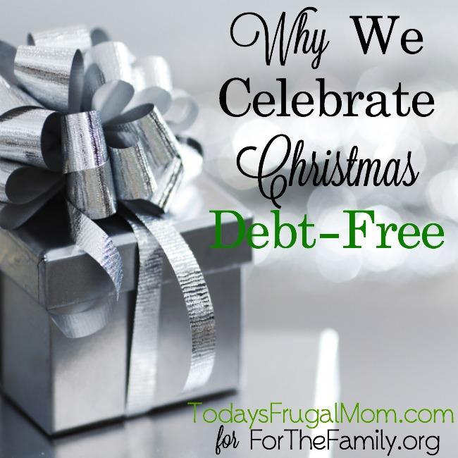 Why We Celebrate Christmas Debt-Free
