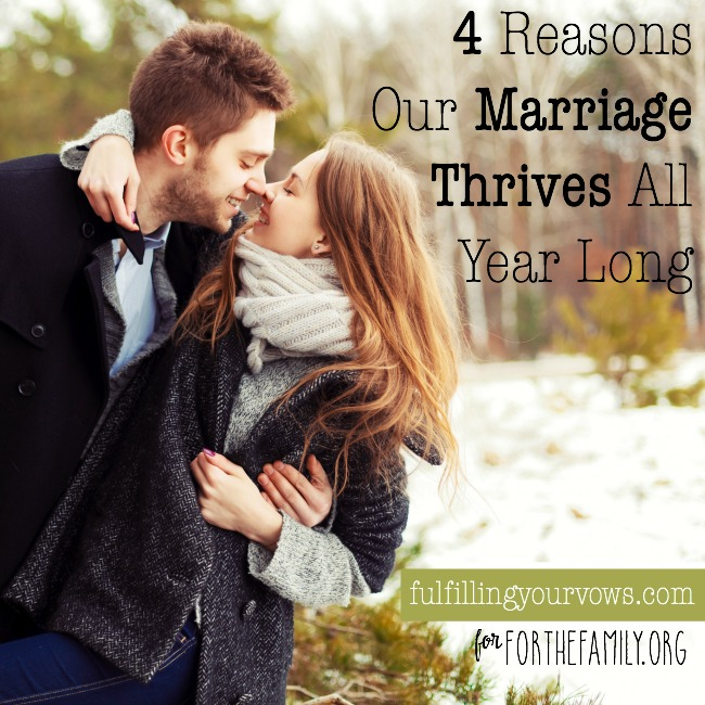 4-Reasons-Our-Marriage-Thrives-All-Year-Long