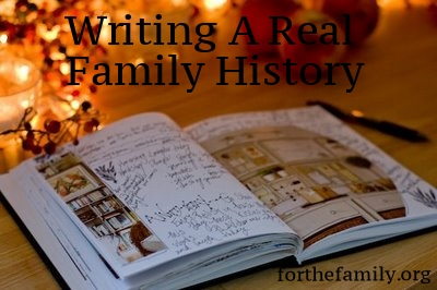 Writing a Real Family History