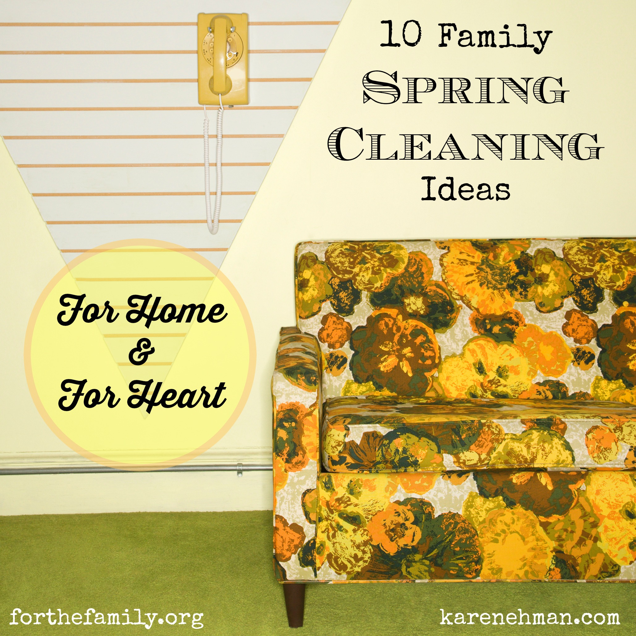 10 Family Spring Cleaning Ideas {for Home & For Heart}