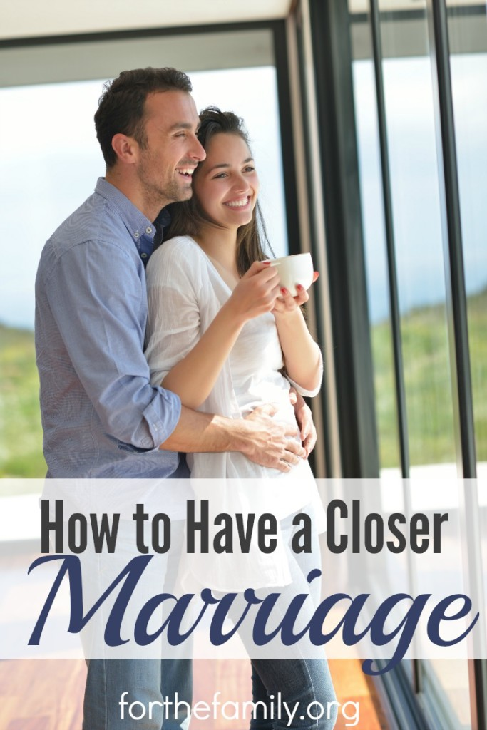 How to Have a Closer Marriage