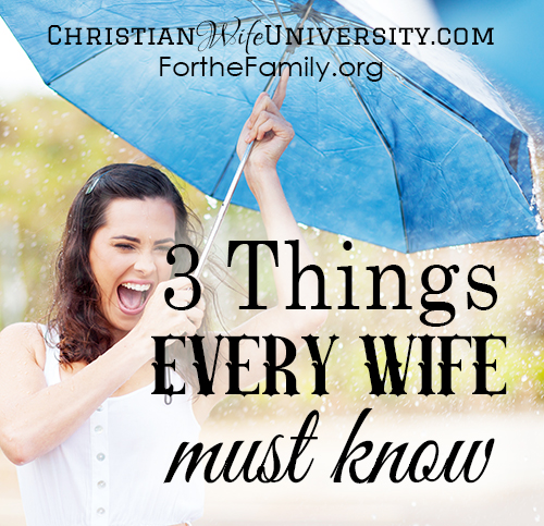 3 Things Every Wife Must Know