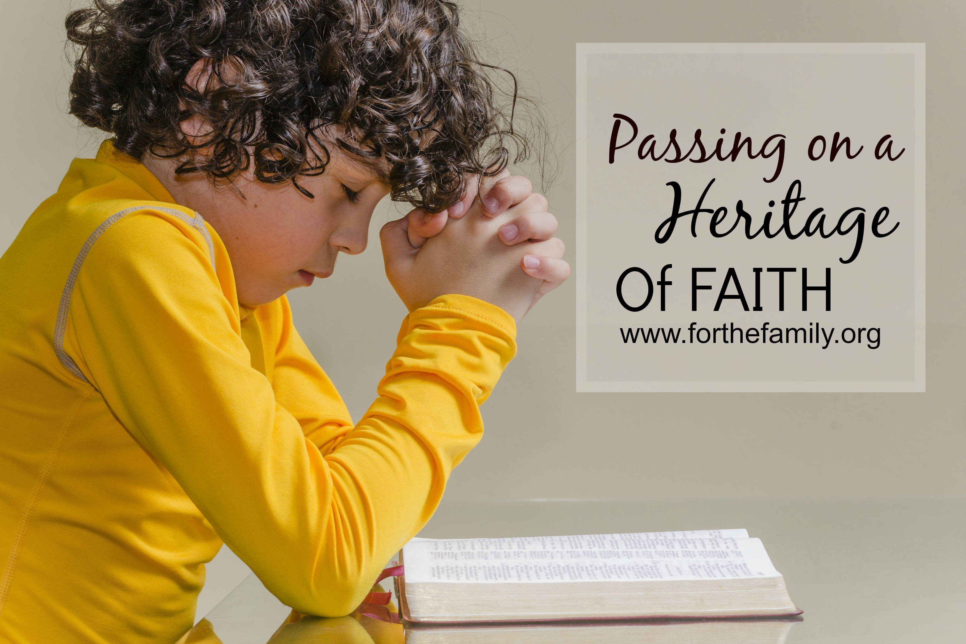 Passing on a Heritage of Faith