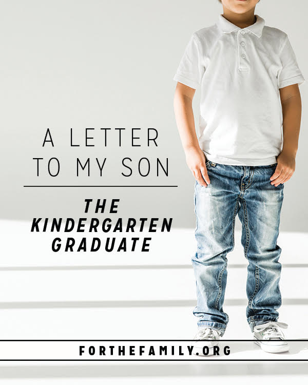 a letter to my son  the kindergarten graduate