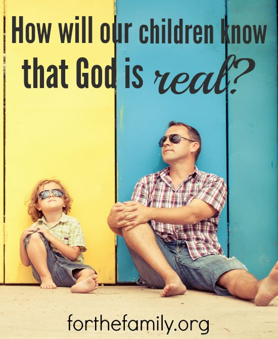 How do we make God real to our children? Do we have to know our Bible inside and out, pray night and day and have the knowledge of a theologian? Just maybe we are making it too complicated. It may be simpler than you think.....