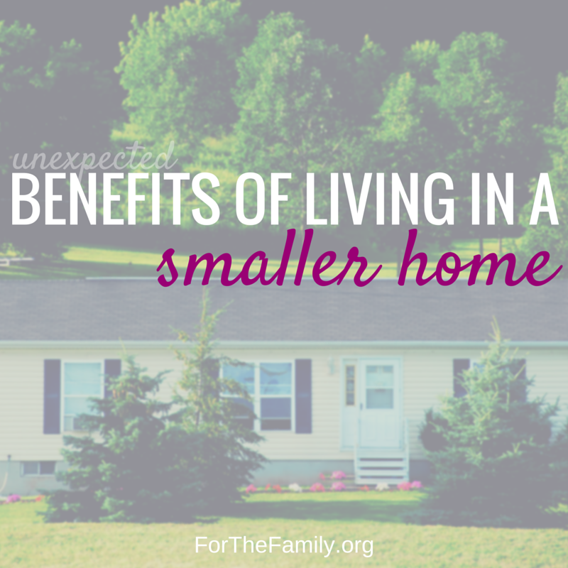 6 Benefits of Living in a Smaller Home
