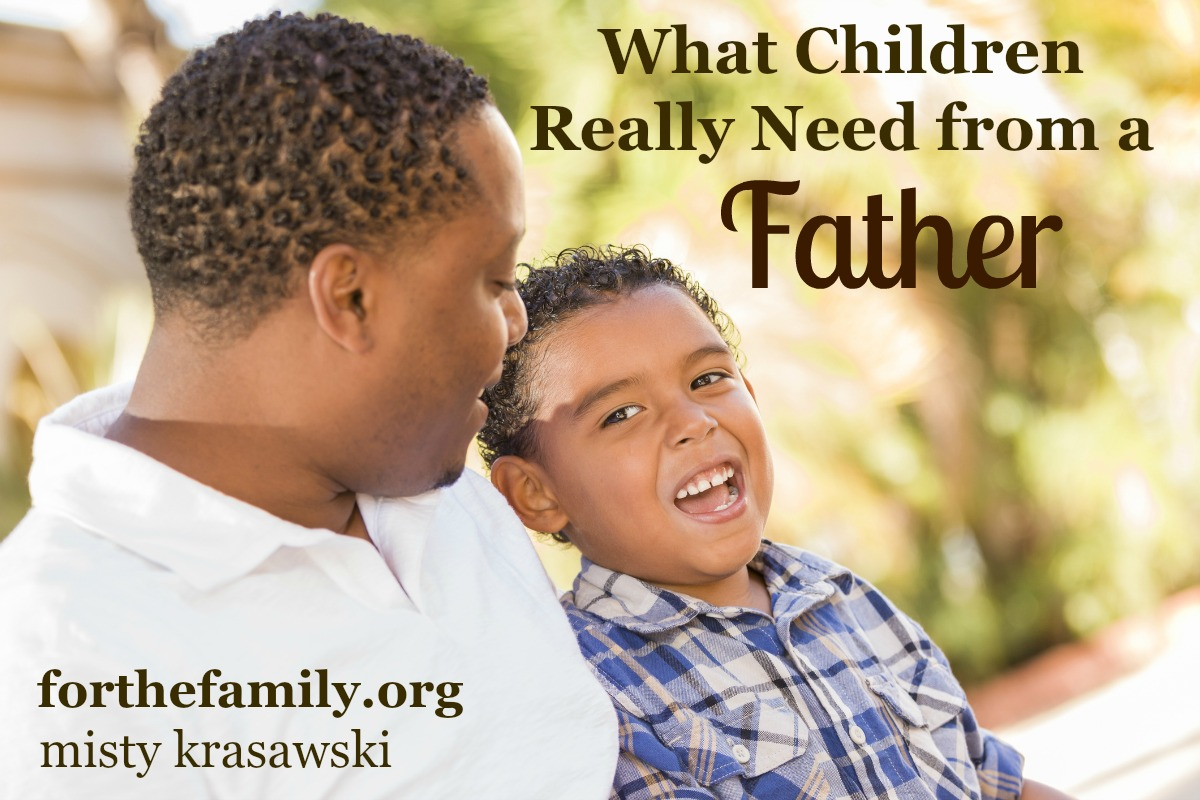 What Children Really Need From a Father