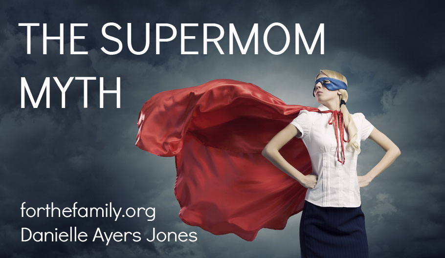 Do you believe in SuperMom? Perhaps you are striving to BE her. Instead of comparing yourself to everyone around you, let your life be rooted in Christ alone. The priorities and work that flows from following his lead just might surprise you.