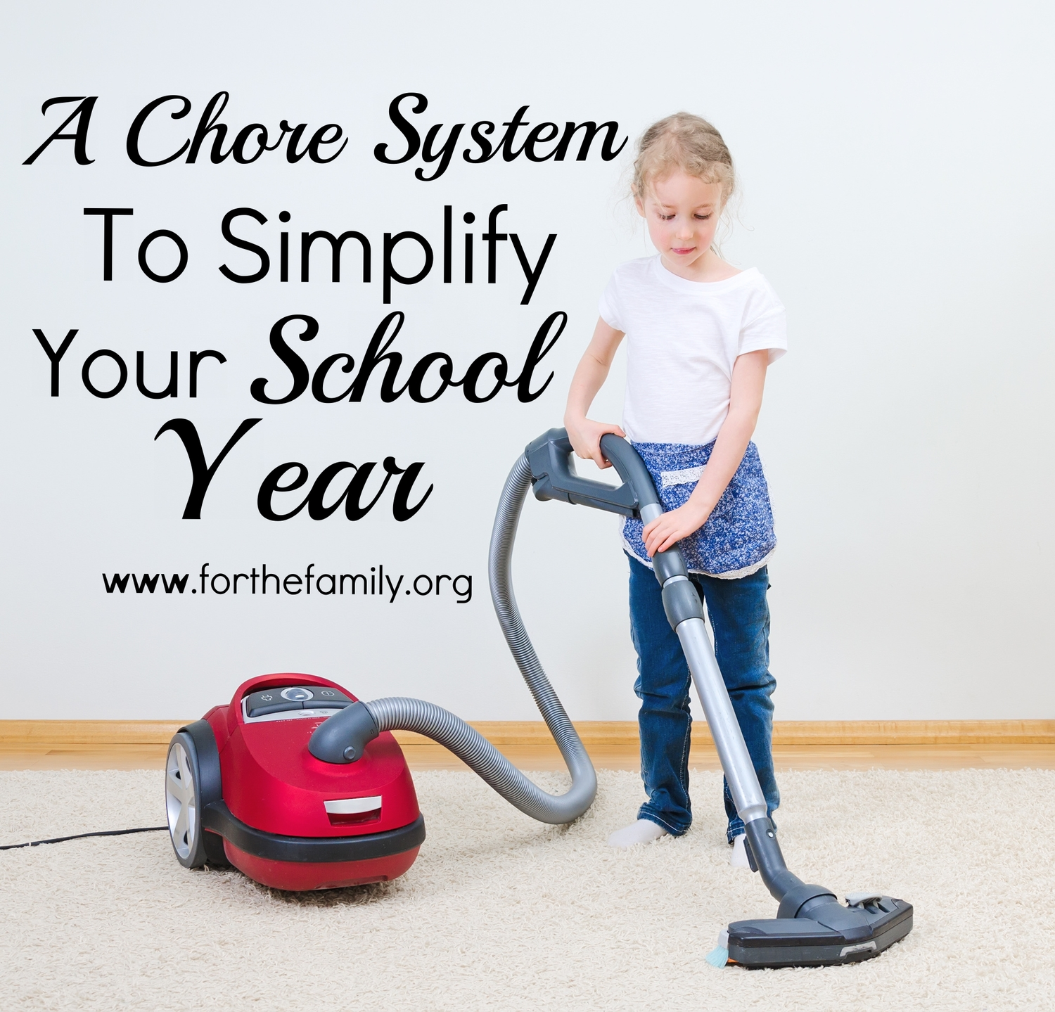 A Chore System to Simplify Your School Year