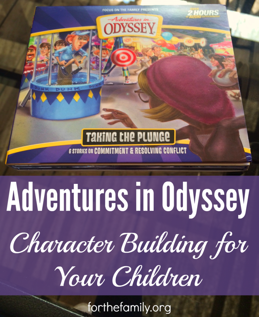 Use Adventures in Odyssey in to help build character into your children.