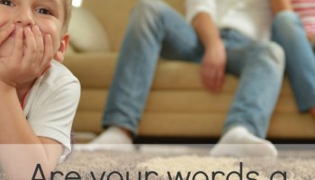 Are Your Words a Gift to Your Family