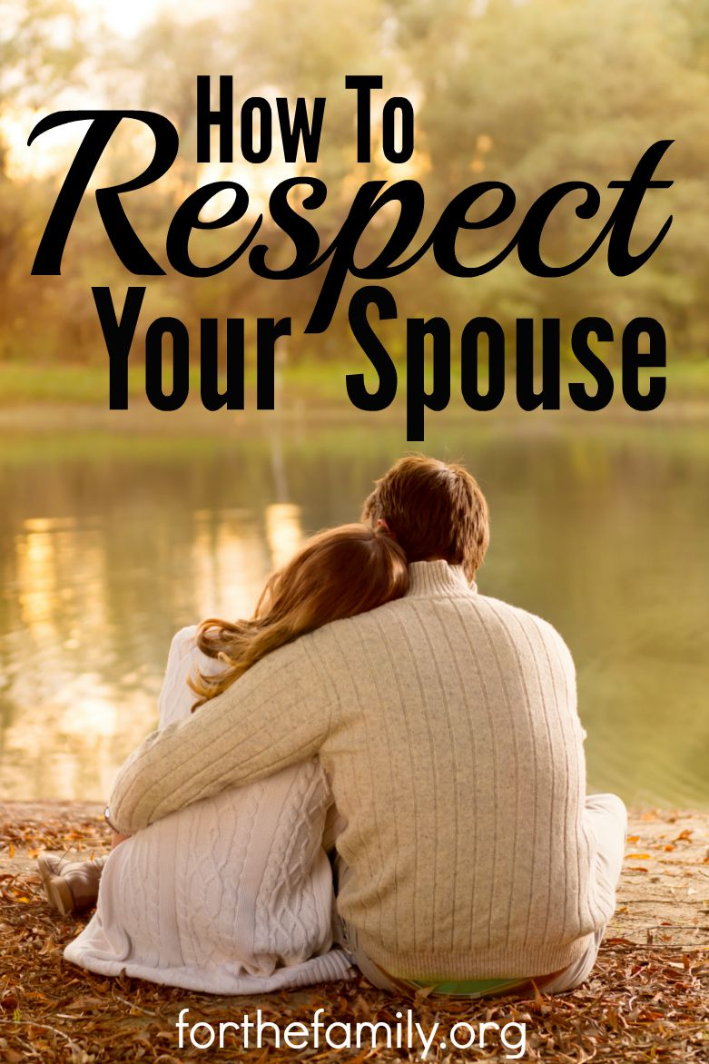 How to Respect Your Spouse - for the family