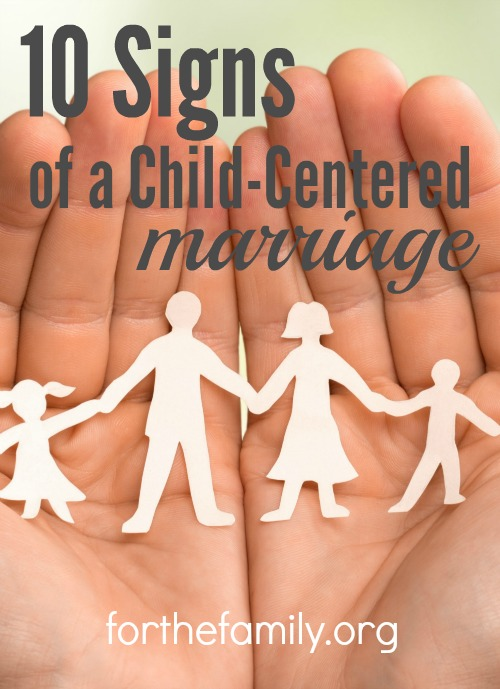 Are you living in a child centered marriage? There are some clear signs and symptoms that might be pointing to your relationship focus being out of whack, but there is also great hope for a remedy and renewal! Take a little inventory with your spouse today and get ready to make positive changes for your marriage and your whole family!