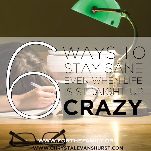 Six Ways I Stay Sane