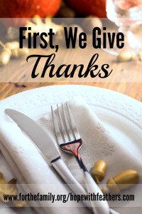 First, We Give Thanks
