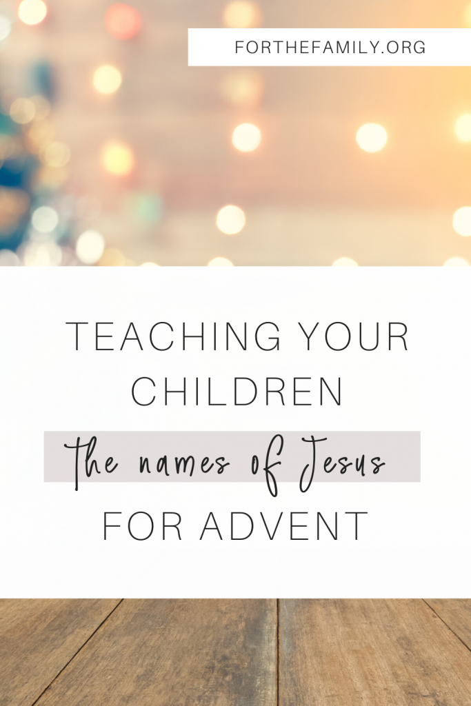 Advent can feel overwhelming- but the heart of each of us as we celebrate waiting and enter into the holidays is to show our childrenJesus. This year, why not study the names of Christ? We have 25 days worth of the names and meanings of Jesus for you today, ready to enrich the reality of his coming this Christmas!