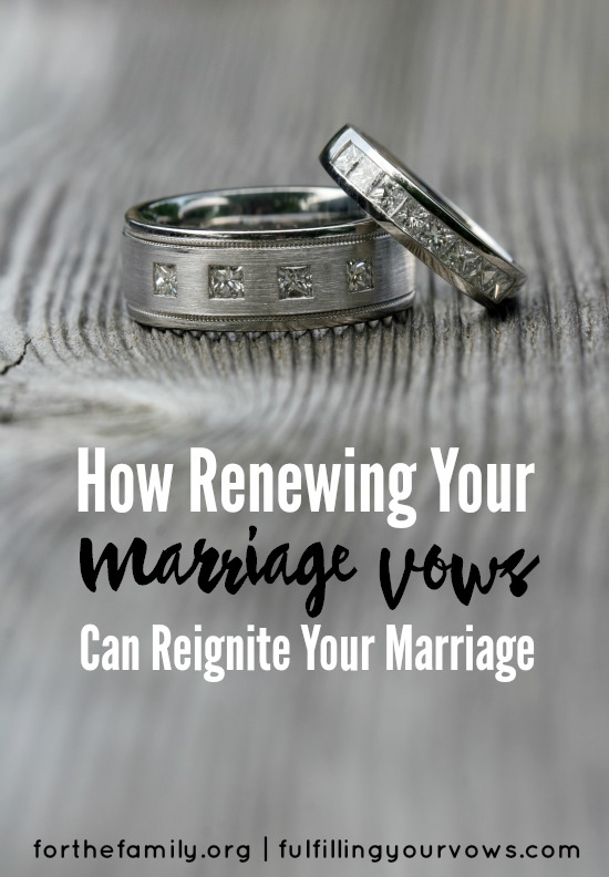 How Renewing Your Marriage Vows Can Reignite Your Marriage For The