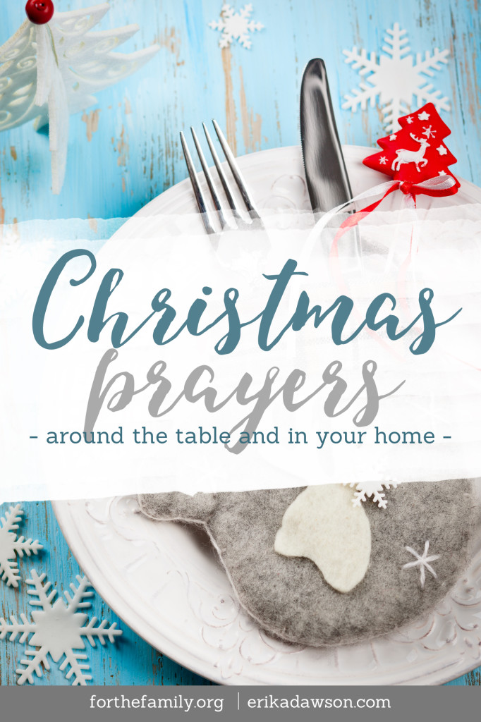 The one thing we want for Christmas? God's presence. Invite him in to your family celebrations with these meaningful prayers for Christmas.