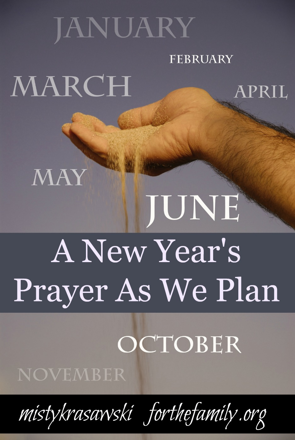 A New Year's Prayer As We Plan - for the family