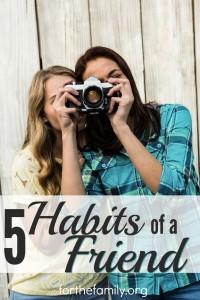 5 Habits of a Friend