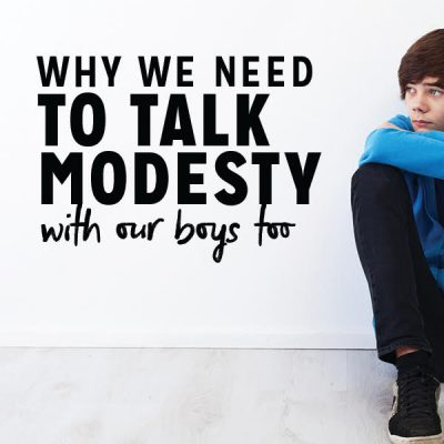 Why We Need to Talk Modesty with Our Boys Too