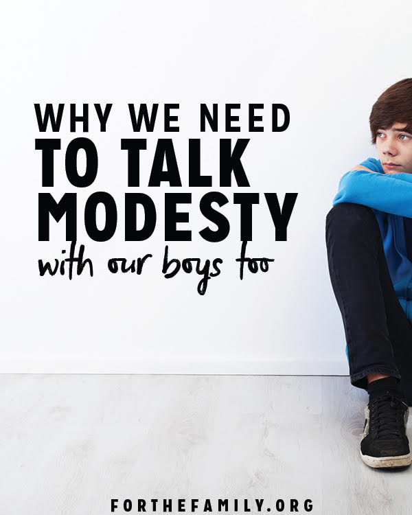 The issue of modesty is an important topic of discussion to have with our children, but often, many parents only talk about modesty with their daughters. Here's why it is crucial that we also share about this topic with our sons!